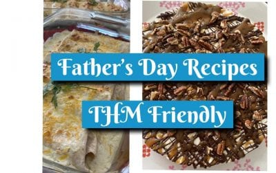THM Father's Day Recipes